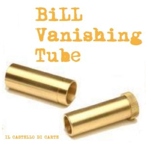 Bill_Vanishing_Tube